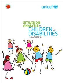 Cover of the publication on the Situation analysis on children with disabilities in Bangladesh